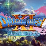 ドラゴンクエスト11、セールスが300万本を突破。海外版も販売予定