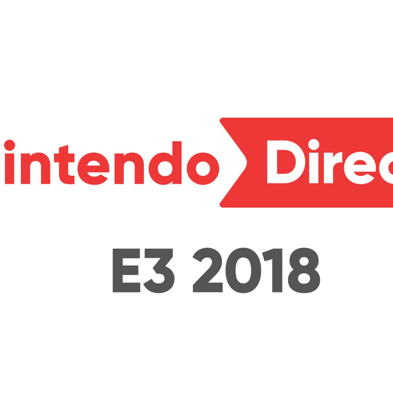 ニンテンドーダイレクト、E3 2018の放送。普通の名前